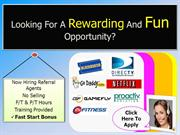 Looking For A Rewarding And Fun Opportunity