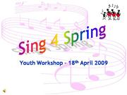 Sing for Spring Youth Workshop Part 1