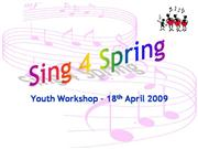 Sing for Spring Youth Workshop Part 4