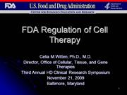 FDA Regulation of Cell Therapy Presentation