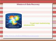 Windows 8 data recovery to deal with data loss issues