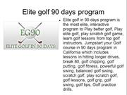 Order Elite Golf in 90 Days, Ordering Elite Golf in 90 Days, How to pl