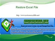 Restore Excel File With Excel File Recovery Software