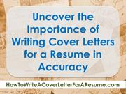 Uncover the Importance of Writing Cover Letters for a Resume