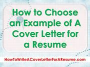 How to Choose an Example of a Cover Letter for Resume