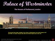 Palace of Westminster - Houses of Parliament