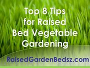 Top 8 Tips for Raised Bed Vegetable Gardening