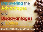 Uncovering the Advantages and Disadvantages of Coffee