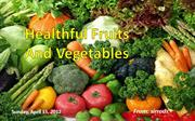 99416  Healthful Fruits And Vegetables (Wide Screen) par Sirrods