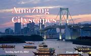 99418 Amazing Cityscapes (Wide screen)   par Sirrods
