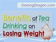 Benefits of Tea Drinking on Losing Weight