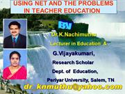 Use of Net & its problems in Teacher Education