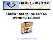 Christian Dating Books Are A Wonderful Resource