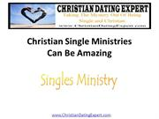 Christian Single Ministries Can Be Amazing