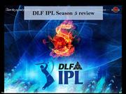 Take a sneak peek into DLF IPL 5
