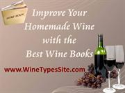 Improve your Homemade Wine  with the Best Wine Books