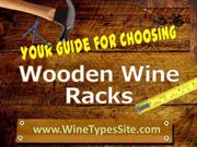 Your Guide For Choosing Wooden Wine Racks