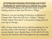 JetStream Parking Provides Air Port Parking At Days Inn Elk Grove Vill