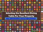 Selecting the Excellent Dining Table For Your Property