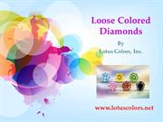 Buy Loose Colored Diamonds from Lotus Colors