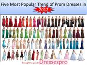 Five Most Popular Trend of Prom Dresses in 2012