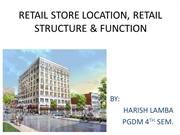 RETAIL STORE LOCATION, RETAIL STRUCTURE & FUNCTION