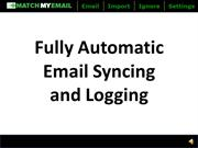Match My Email - Fully Automatic Email Syncing and Logging