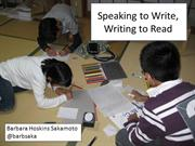 Speaking to write