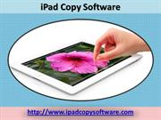 iPad Copy Software - Copy To and From iPad and Mac Conveniently!