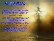 As_Cinco_Bolas