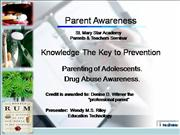 Drug Abuse Awareness - Prevention