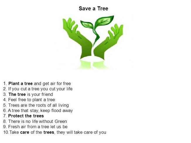 Plant trees save life essay