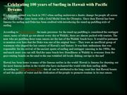 Celebrating 100 years of Surfing in Hawaii with Pacific Dreams