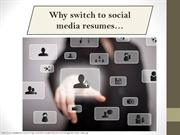 Why switch to social media resumes?