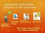 Interactive Multimedia Projects in the classroom