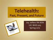 Telehealth-Past, Present, and Future-JoyJeffers-BHIS503