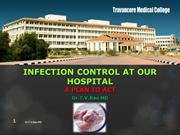 Infection Control at our Hospital Travancore Medical College,Kollam