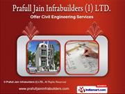 Prafull Jain Infrabuilders (I) LTD, Madhya Pradesh, india