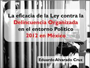 La eficacia de la Ley en contra de la Delincuencia organizada