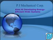 P J Mechanical Corp. Aims At Developing Energy-Efficient HVAC Systems