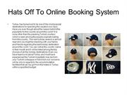 Hats Off To Online Booking System