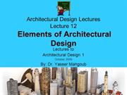 Design 1 2009 Design Lecture 12-Elements of Architectural Design