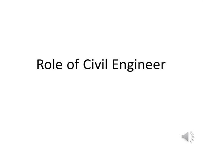role of civil engineer authorstream - Duties Of A Civil Engineer
