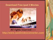 Download Free iPad 3 Movies