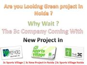 3c sports village , 9910007460 , 3c New project Noida , 3c Sports vill