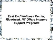 East End Wellness Center, Riverhead, NY