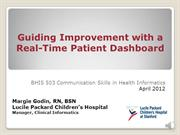 Guiding Improvement with a Real-Time Patient Dashboard