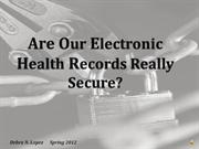 Debra N_Lopez_Final Presentation_Are Our Electronic Health Records Rea