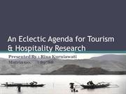 An Eclectic Agenda in Tourism & Hospitality Research
