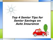 Top 4 Senior Tips for Senior Savings on Auto Insurance